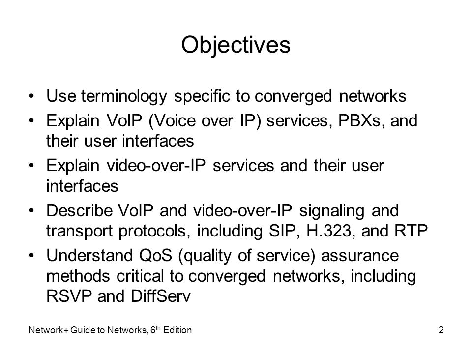 Objectives Use terminology specific to converged networks