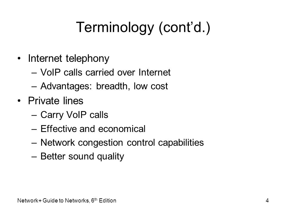 Terminology (cont'd.) Internet telephony Private lines