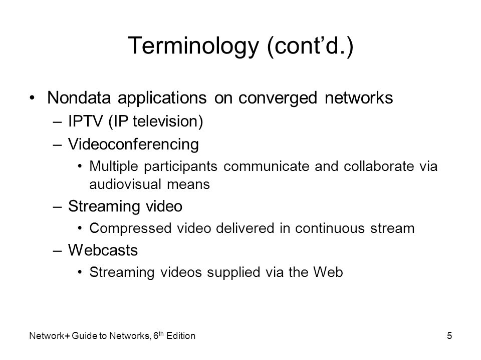 Terminology (cont'd.) Nondata applications on converged networks