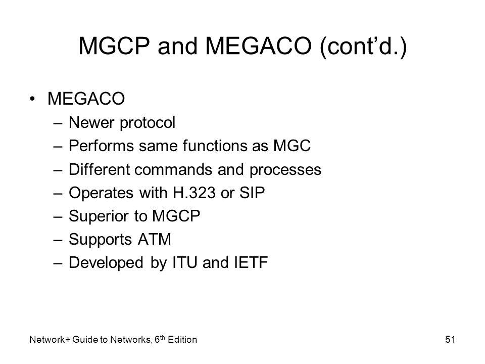 MGCP and MEGACO (cont'd.)