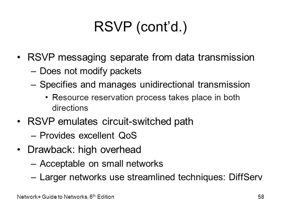 RSVP (cont'd.) RSVP messaging separate from data transmission