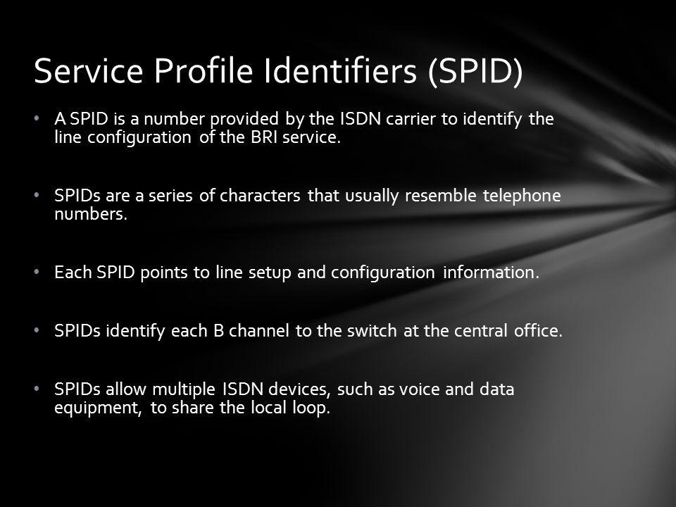 Service Profile Identifiers (SPID)
