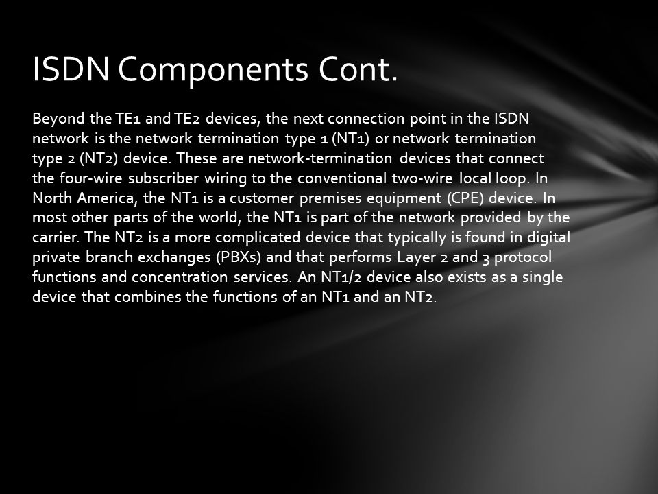ISDN Components Cont.