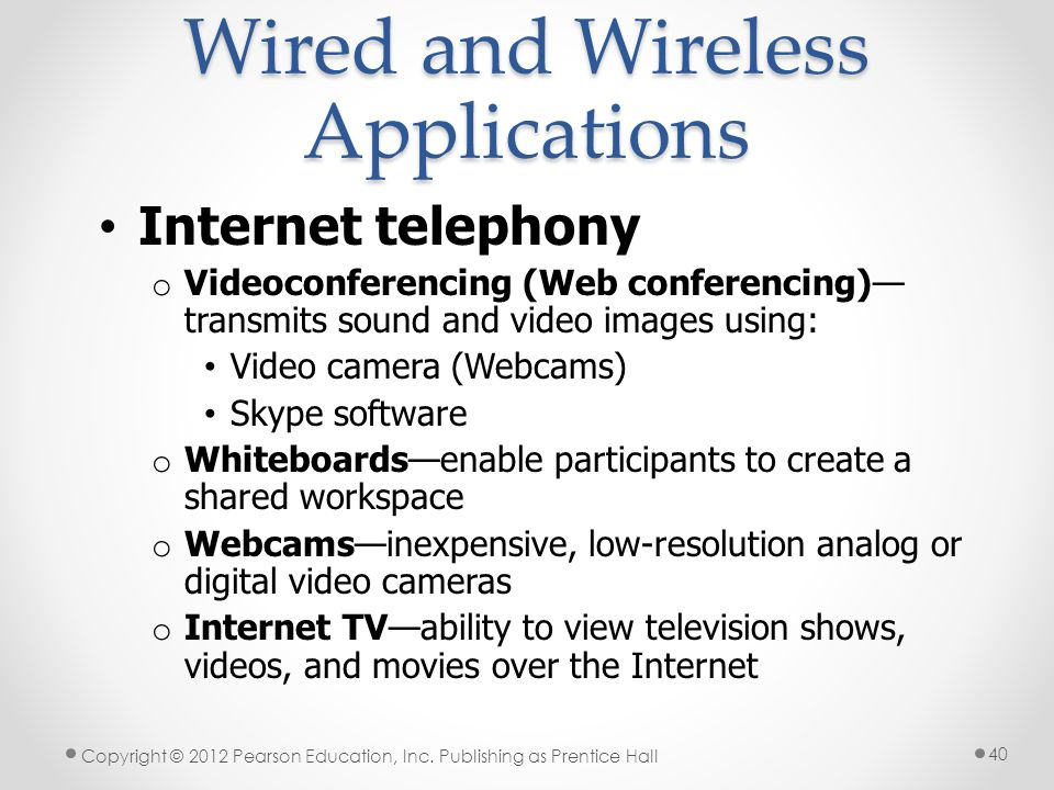 Wired and Wireless Applications