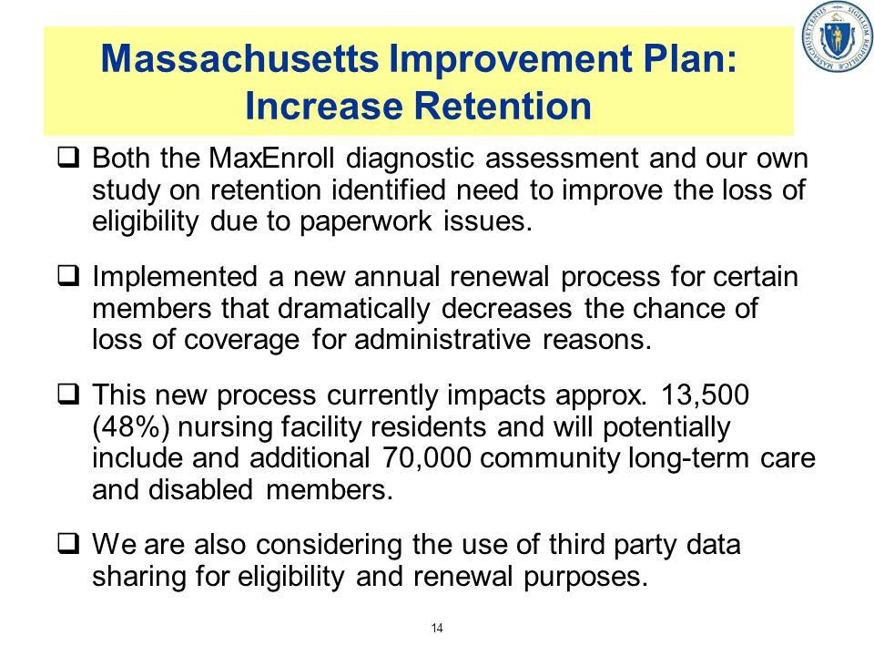 Massachusetts Improvement Plan: Increase Retention
