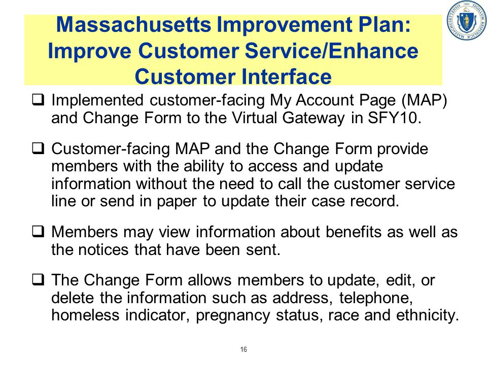 Massachusetts Improvement Plan: Improve Customer Service/Enhance Customer Interface