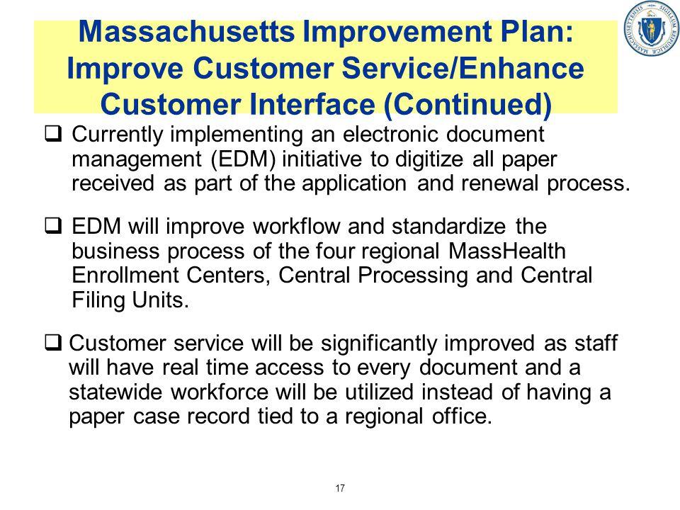 Massachusetts Improvement Plan: Improve Customer Service/Enhance Customer Interface (Continued)