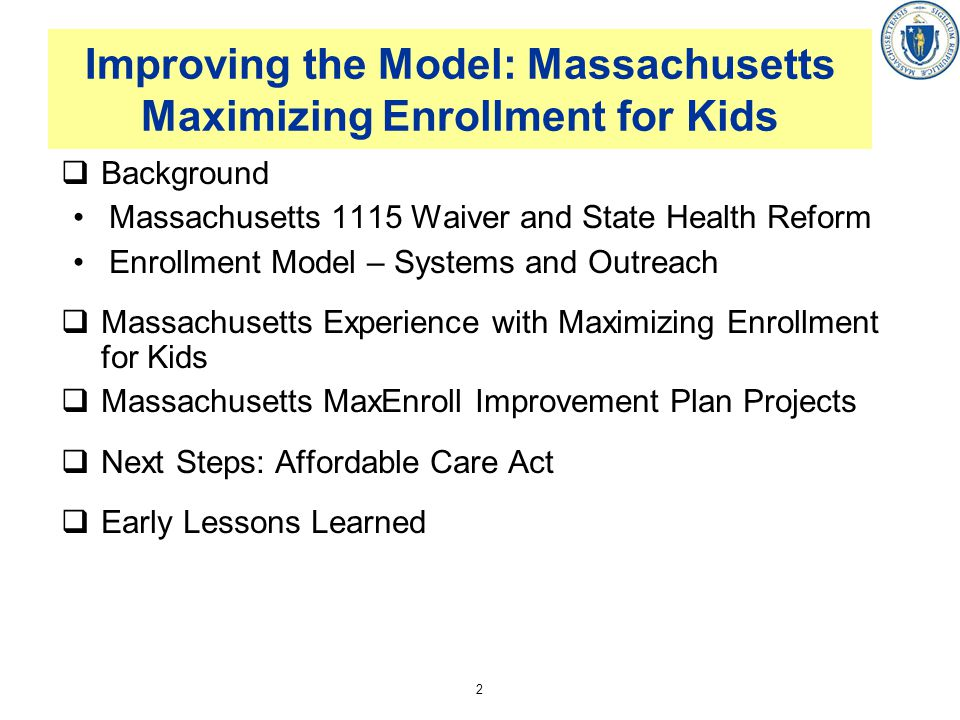 Improving the Model: Massachusetts Maximizing Enrollment for Kids