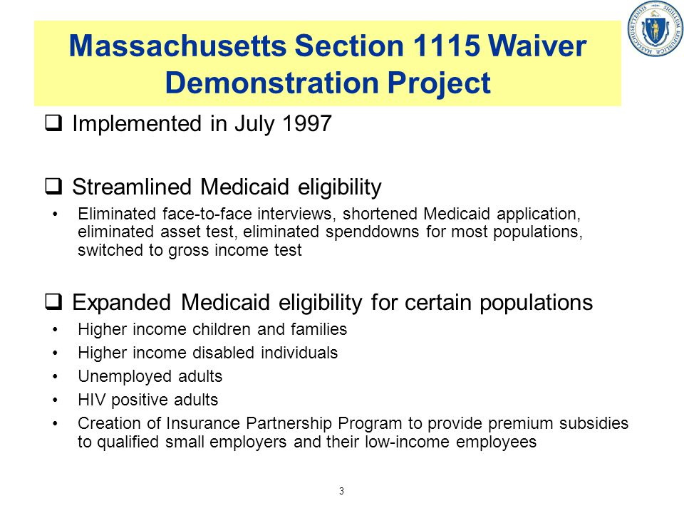 Massachusetts Section 1115 Waiver Demonstration Project