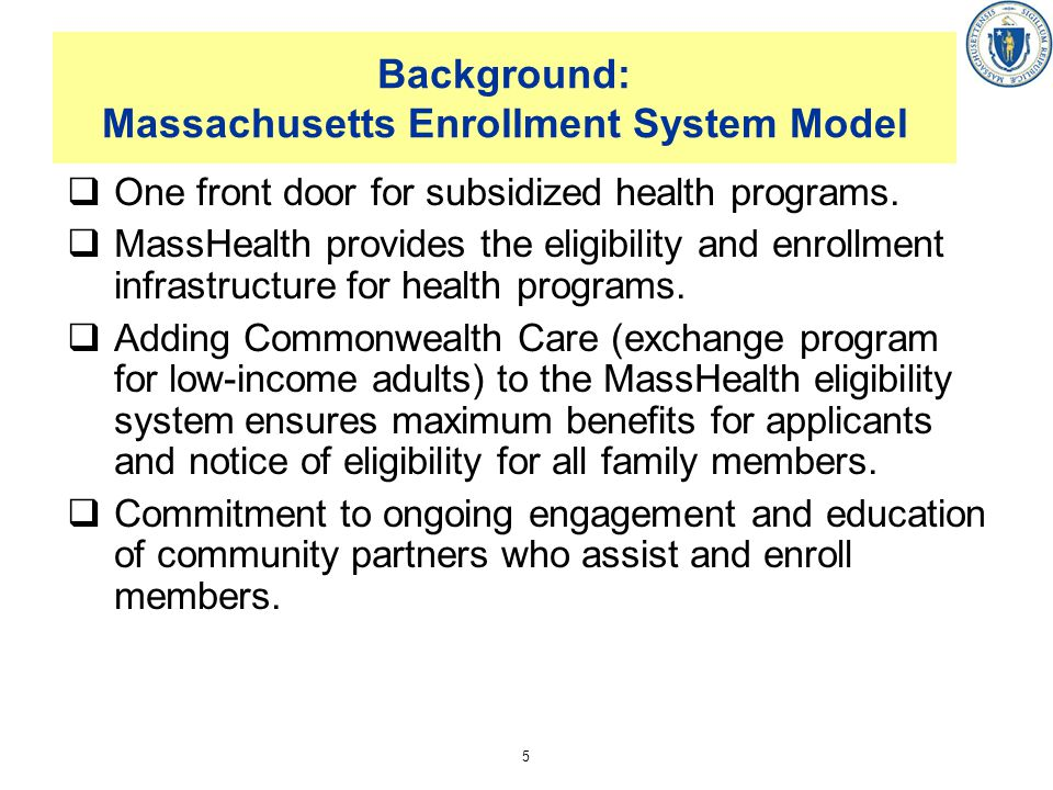 Background: Massachusetts Enrollment System Model