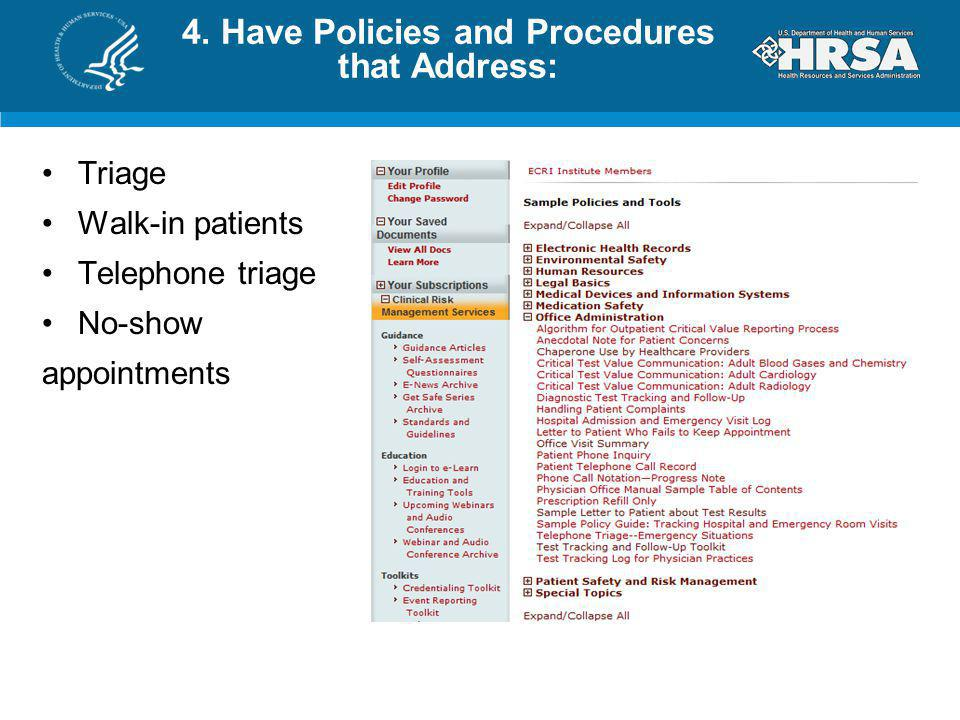 4. Have Policies and Procedures that Address: