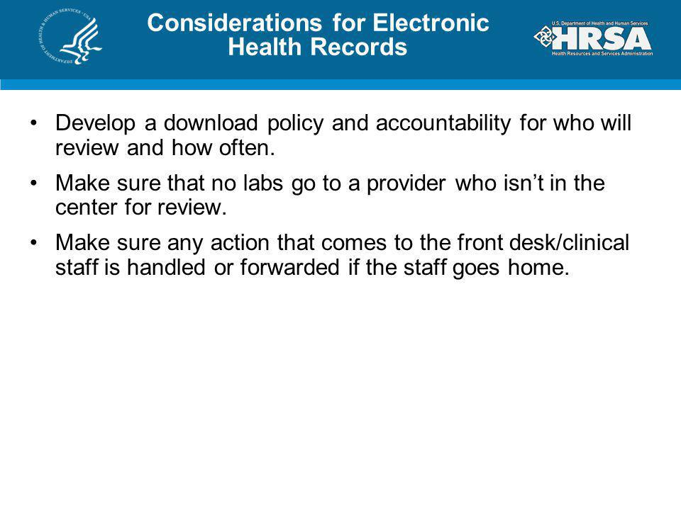 Considerations for Electronic Health Records