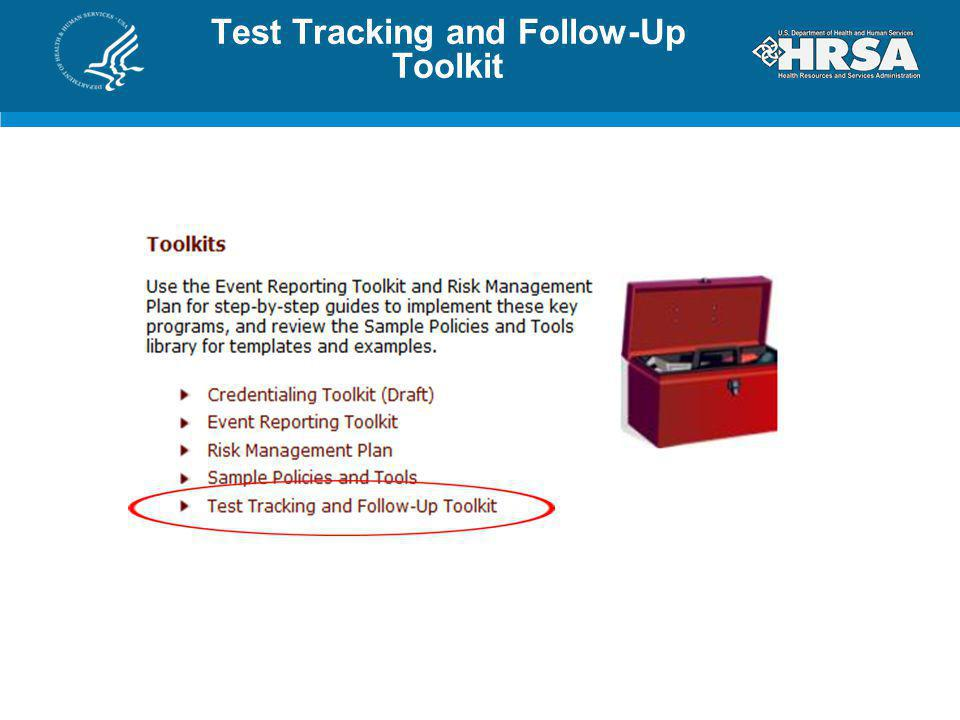 Test Tracking and Follow-Up Toolkit