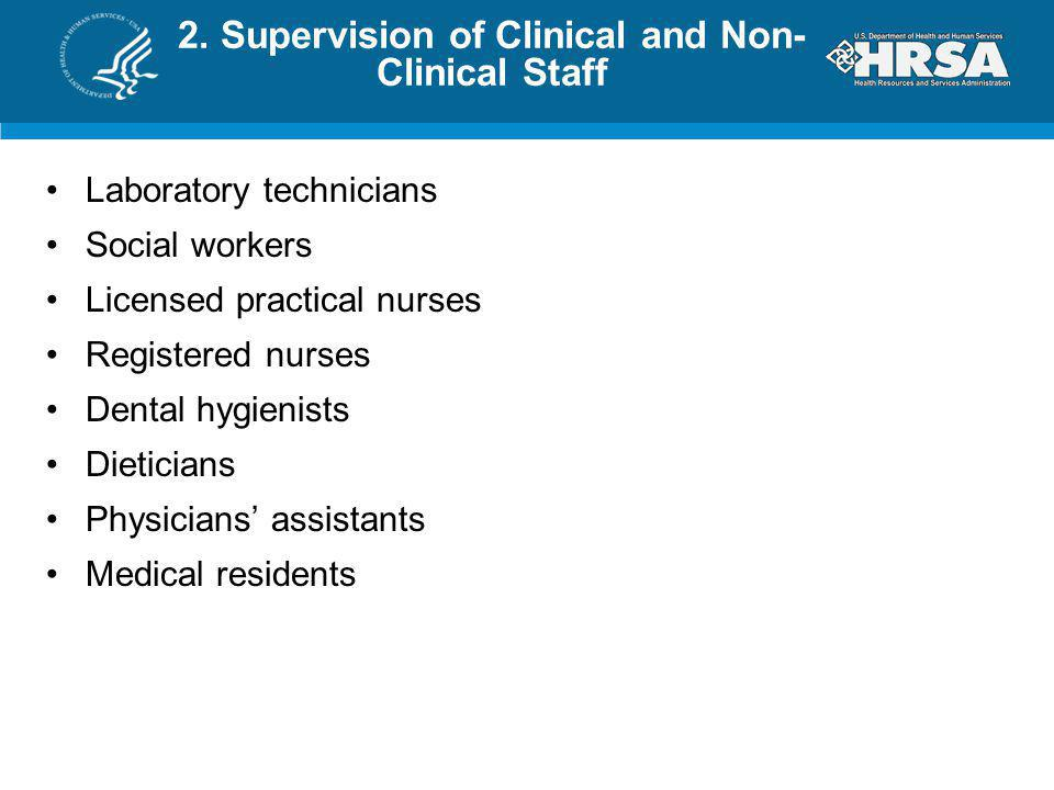 2. Supervision of Clinical and Non-Clinical Staff