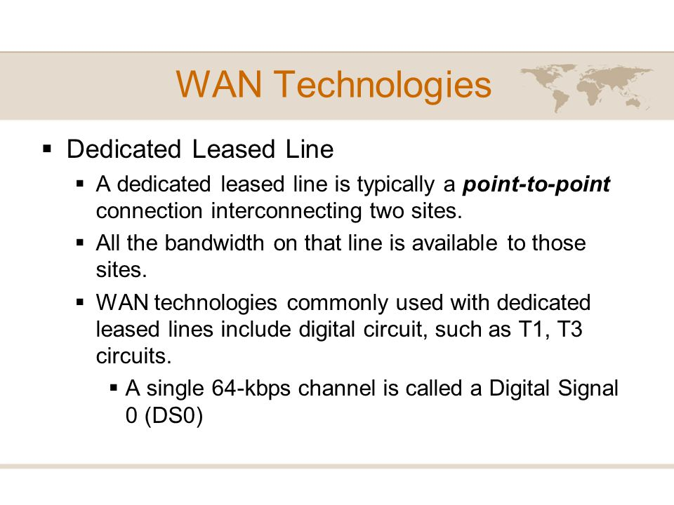 WAN Technologies Dedicated Leased Line