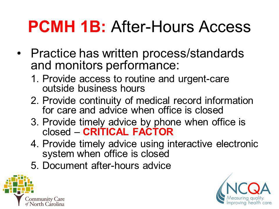 PCMH 1B: After-Hours Access