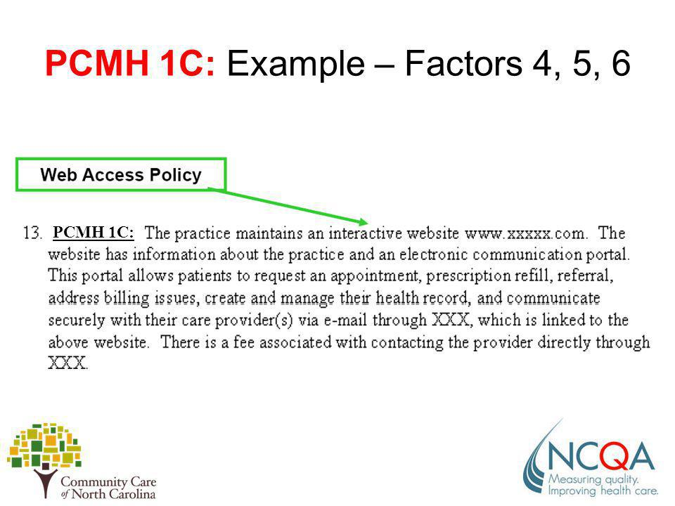 PCMH 1C: Example – Factors 4, 5, 6