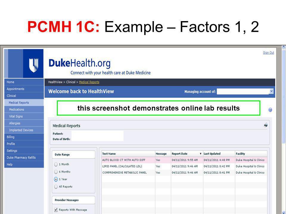 PCMH 1C: Example – Factors 1, 2