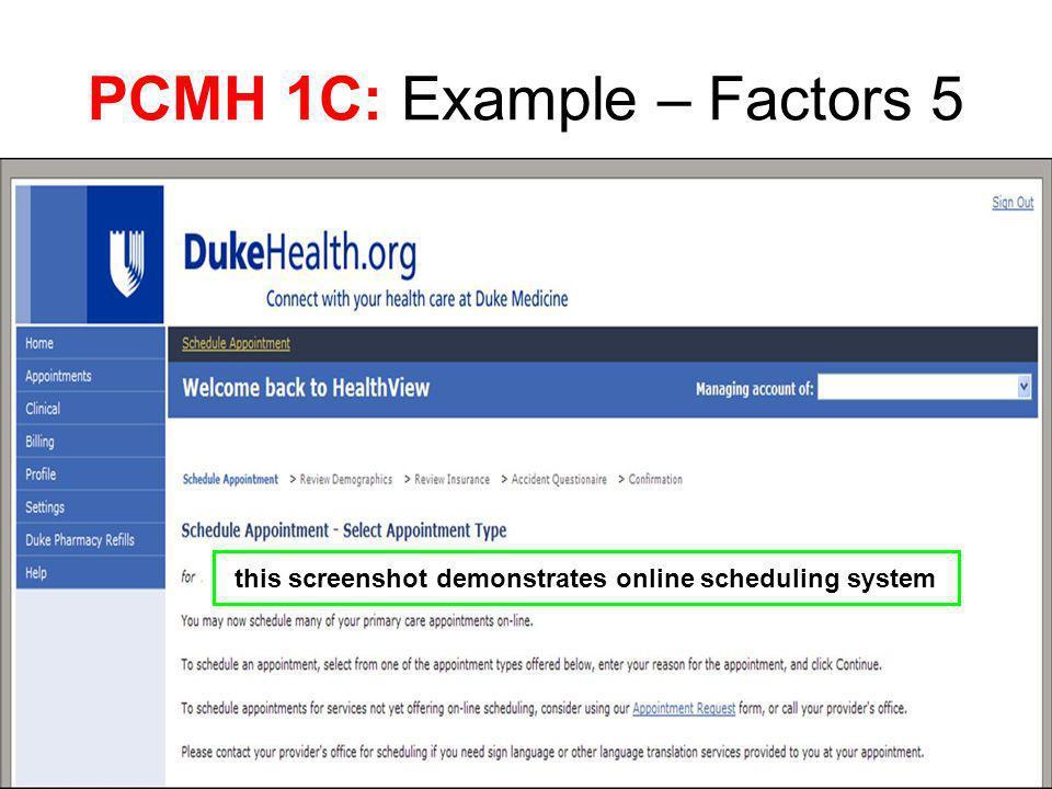 PCMH 1C: Example – Factors 5