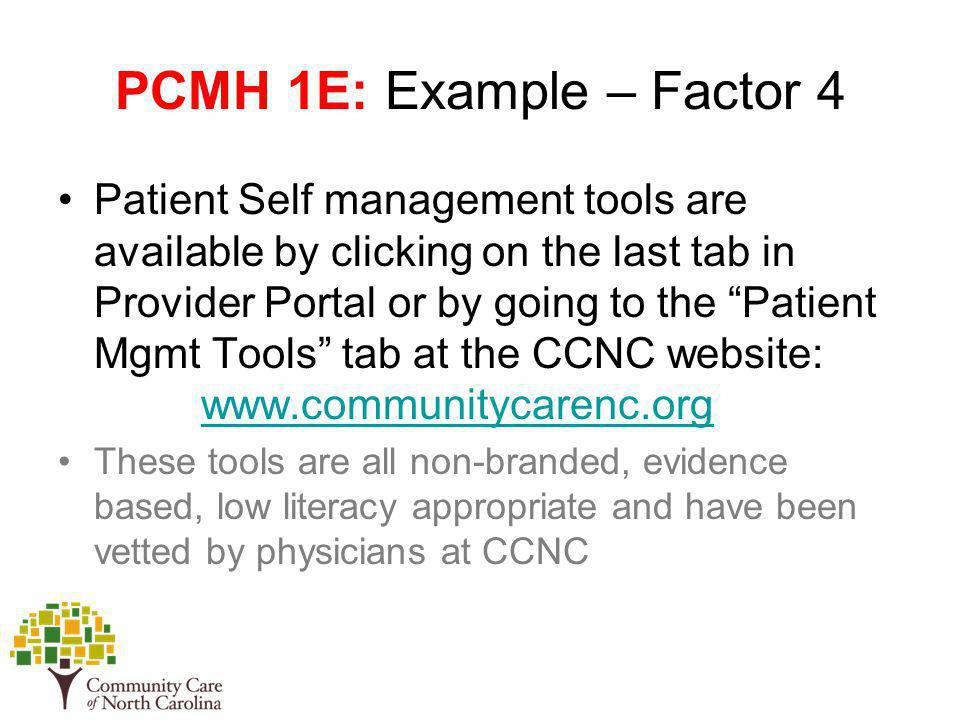PCMH 1E: Example – Factor 4