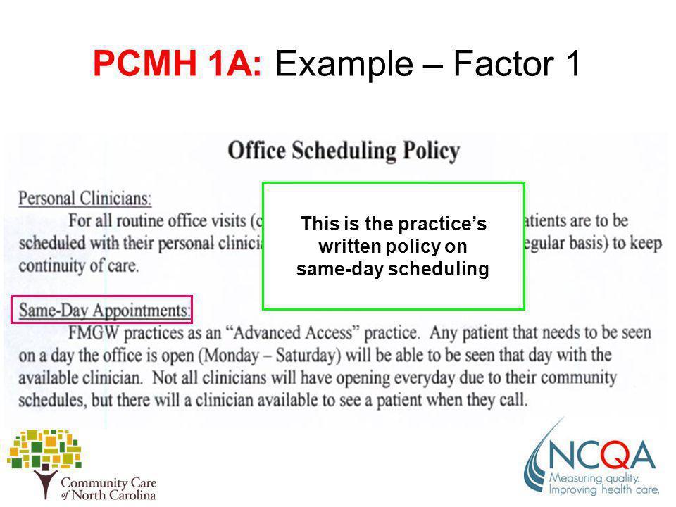 PCMH 1A: Example – Factor 1