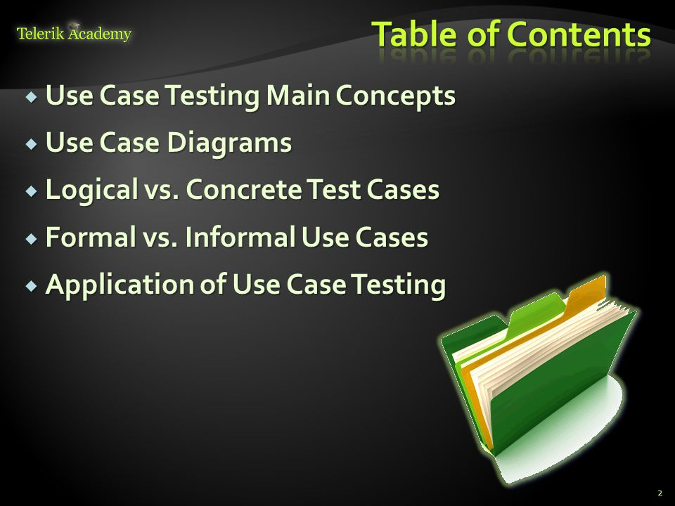 Table of Contents Use Case Testing Main Concepts Use Case Diagrams