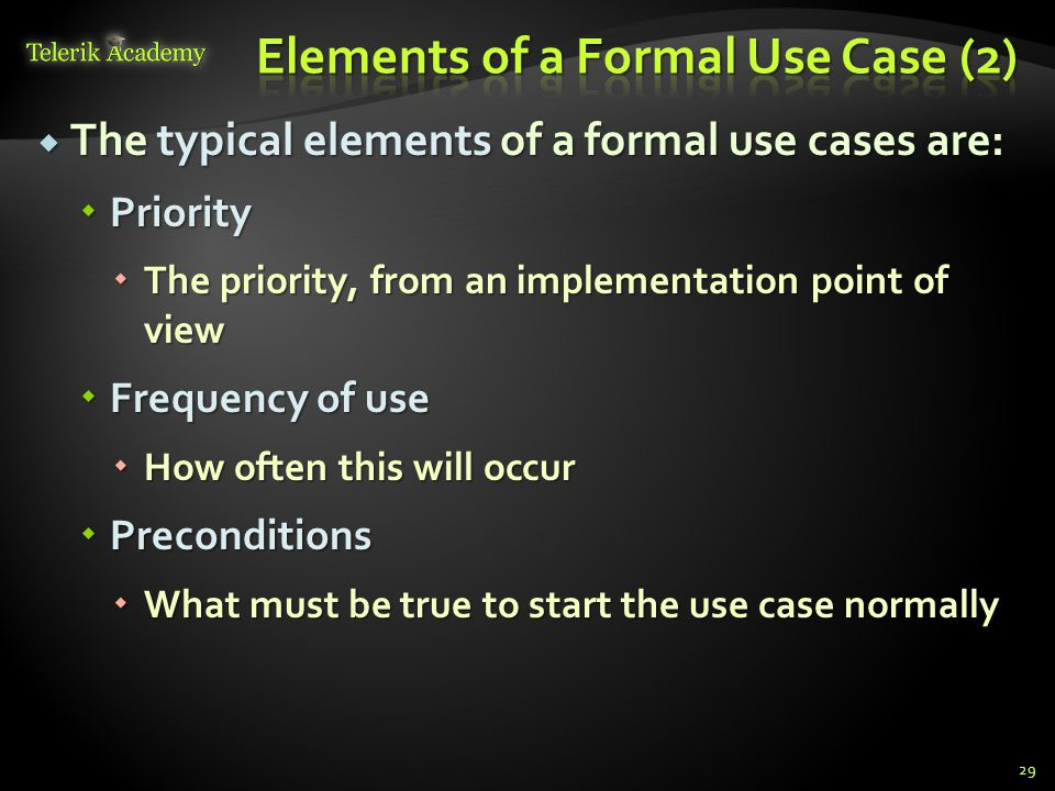 Elements of a Formal Use Case (2)