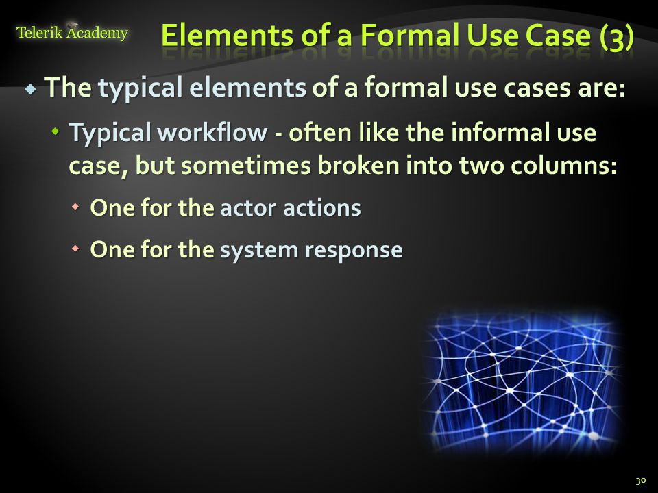 Elements of a Formal Use Case (3)
