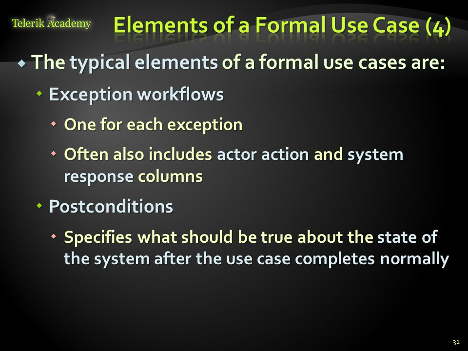 Elements of a Formal Use Case (4)