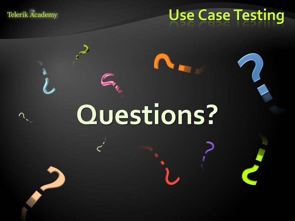 Use Case Testing Questions