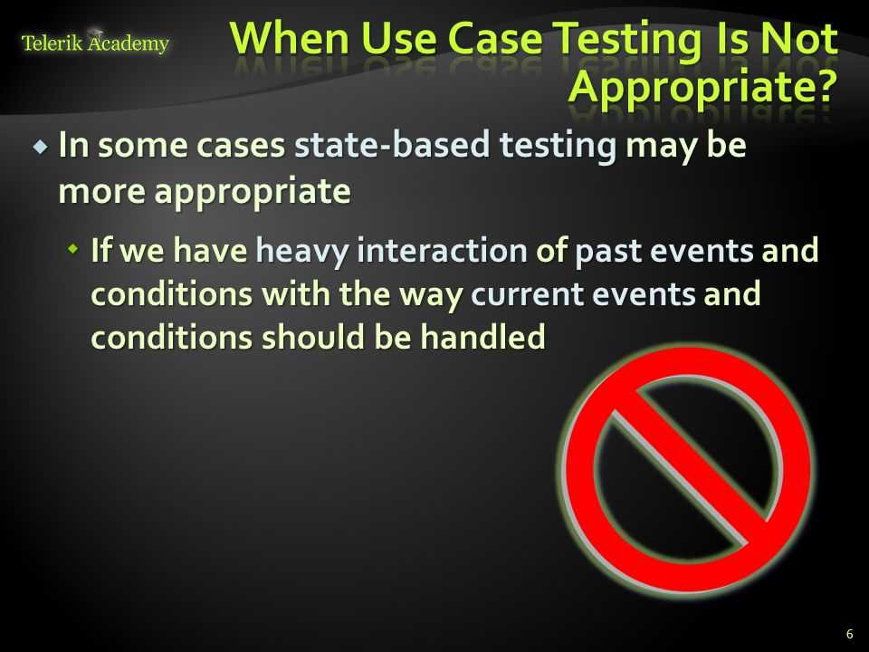 When Use Case Testing Is Not Appropriate