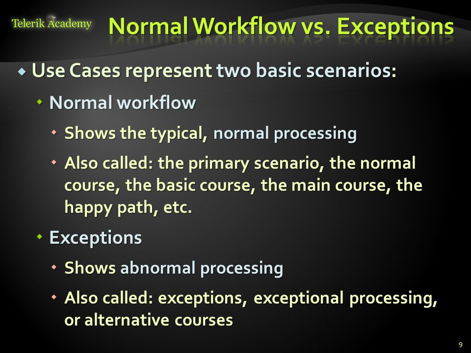 Normal Workflow vs. Exceptions