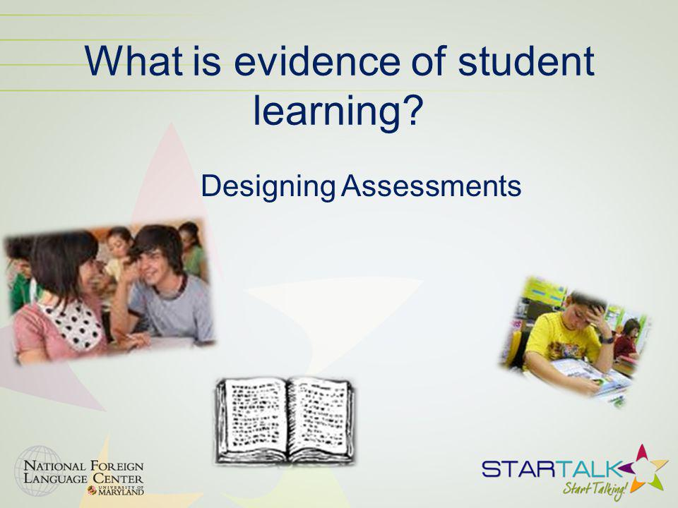 What is evidence of student learning