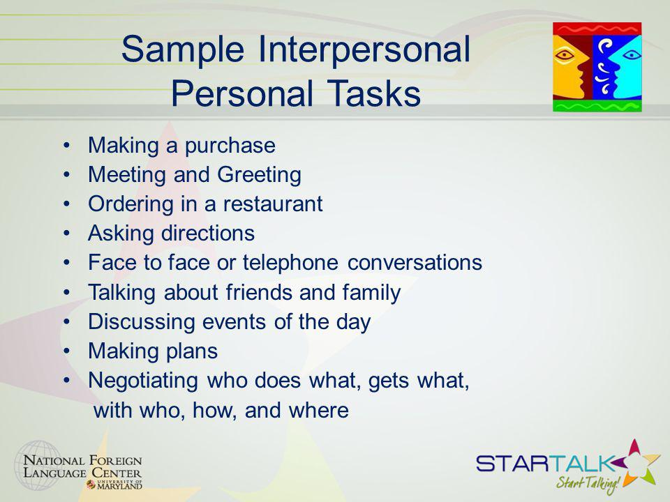 Sample Interpersonal Personal Tasks Making a purchase