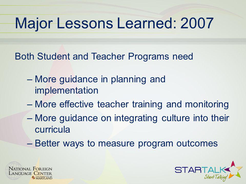 Major Lessons Learned: 2007