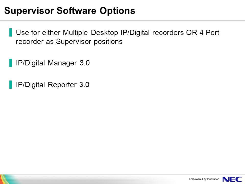 Supervisor Software Options
