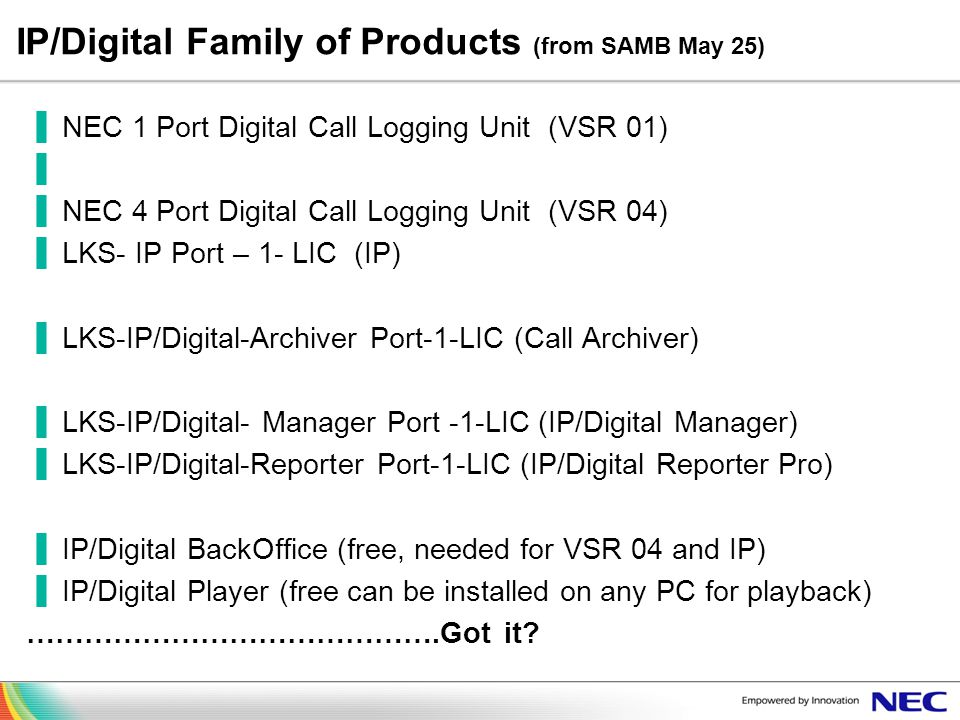 IP/Digital Family of Products (from SAMB May 25)