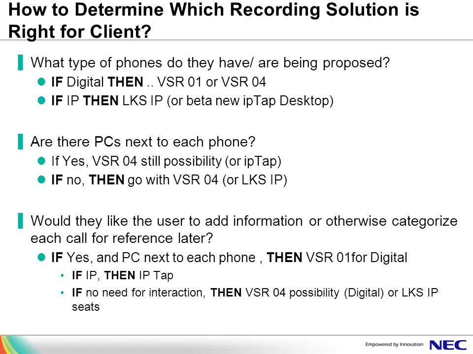 How to Determine Which Recording Solution is Right for Client