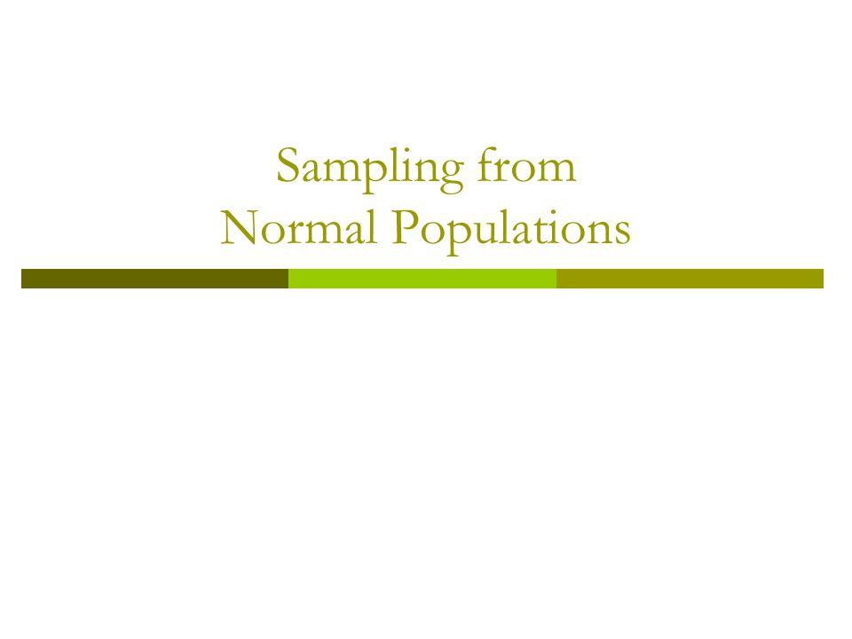 Sampling from Normal Populations
