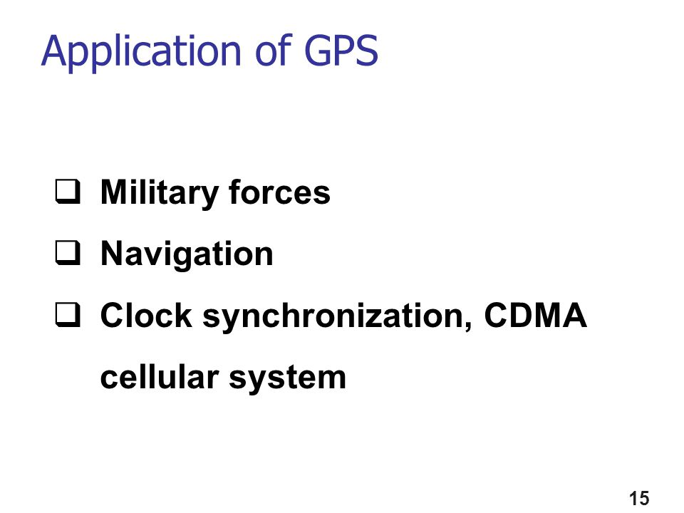 Application of GPS Military forces Navigation