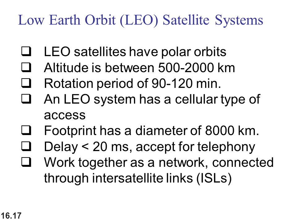 Low Earth Orbit (LEO) Satellite Systems