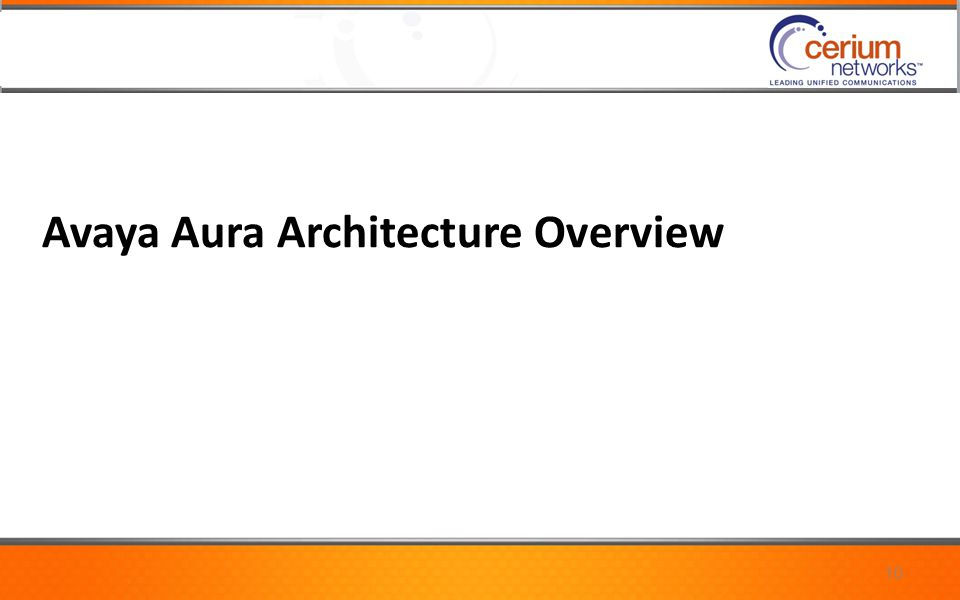 Avaya Aura Architecture Overview