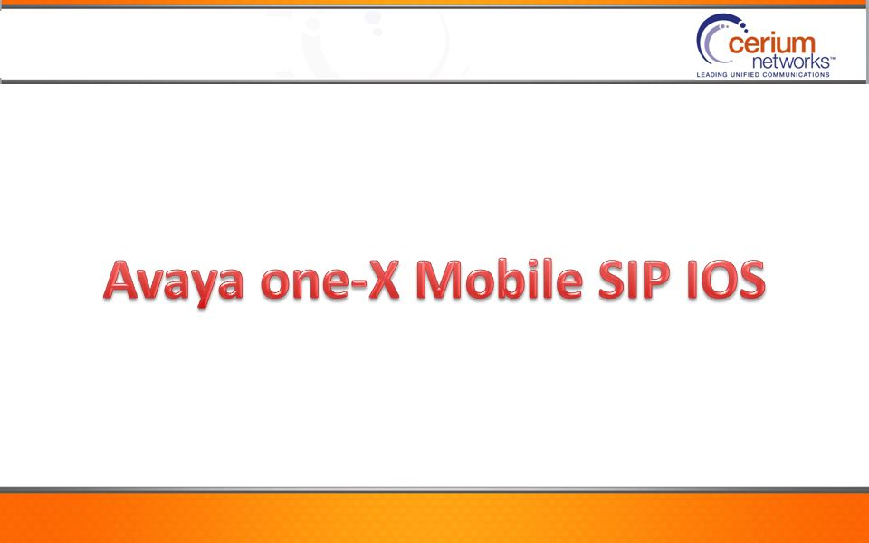 Avaya one-X Mobile SIP IOS