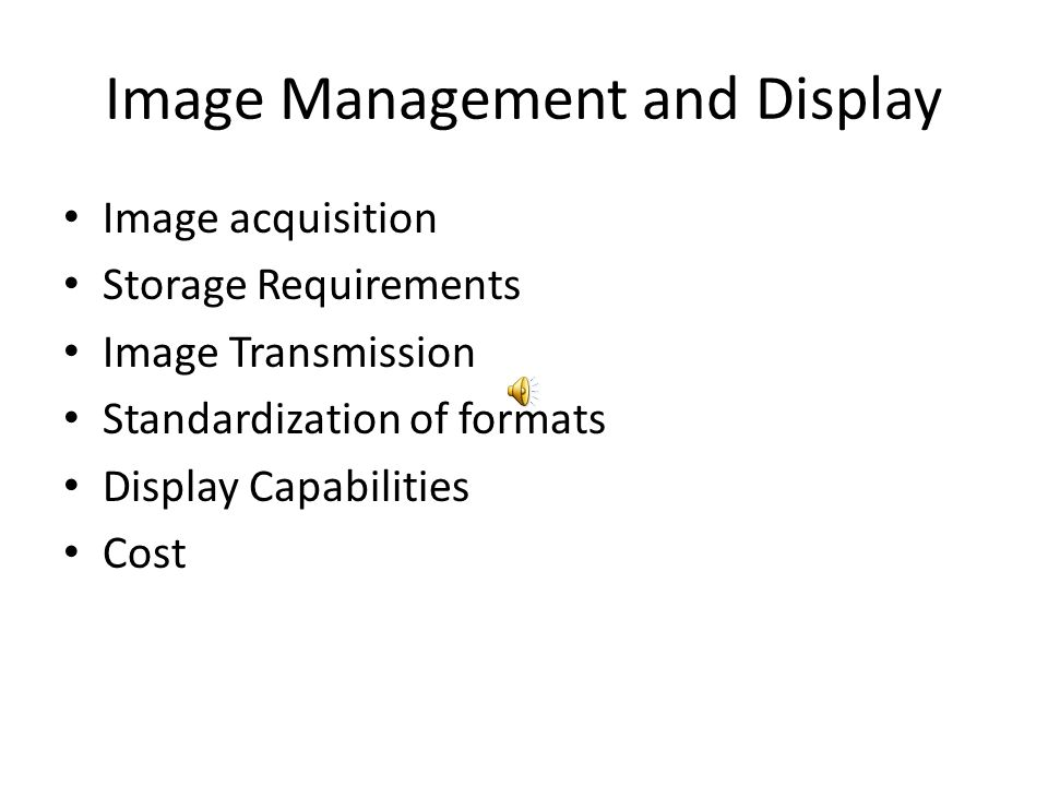 Image Management and Display