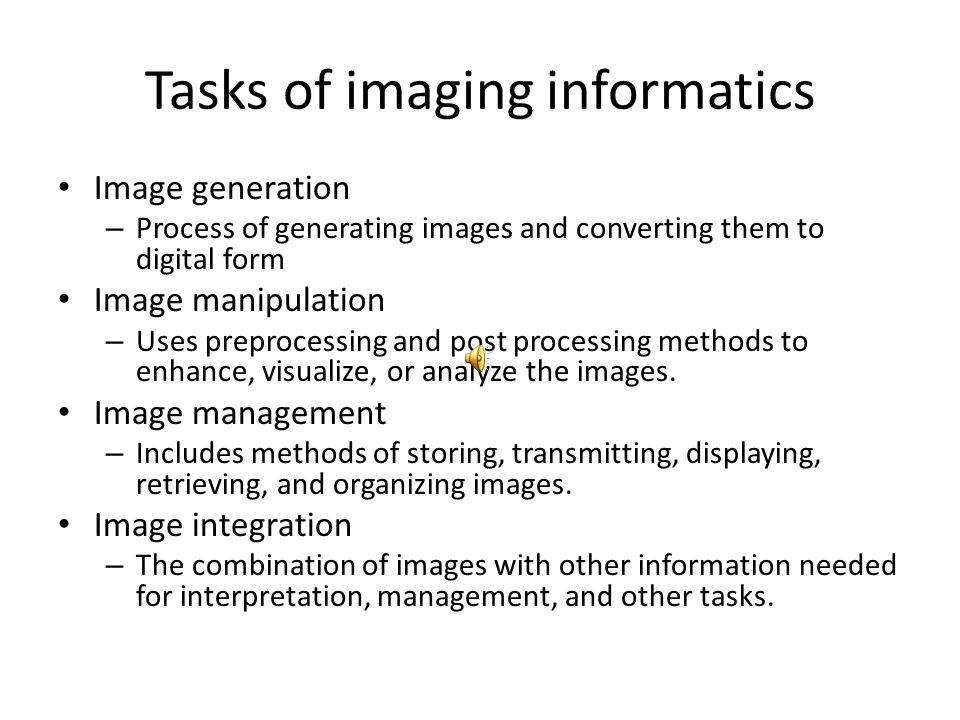 Tasks of imaging informatics