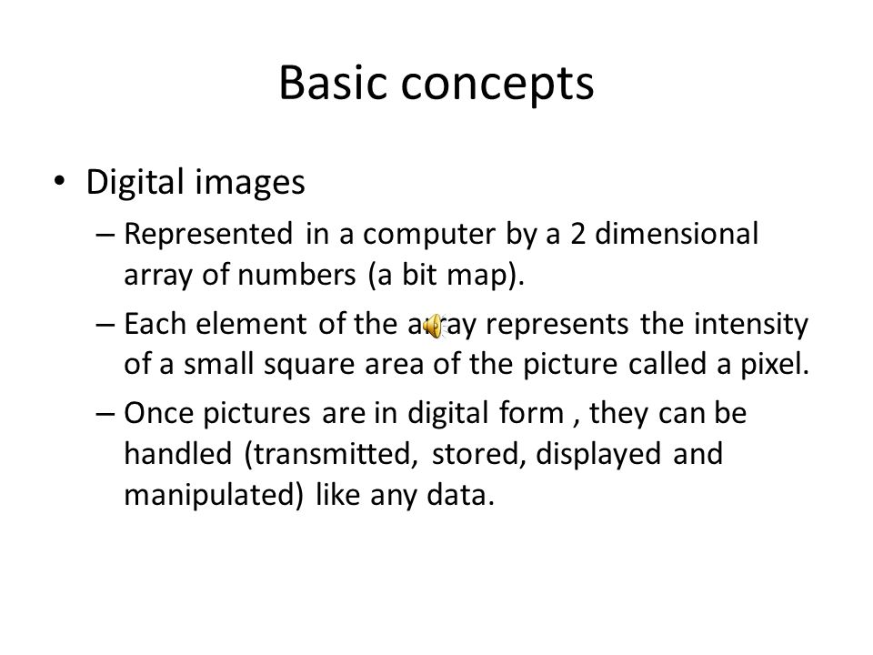 Basic concepts Digital images