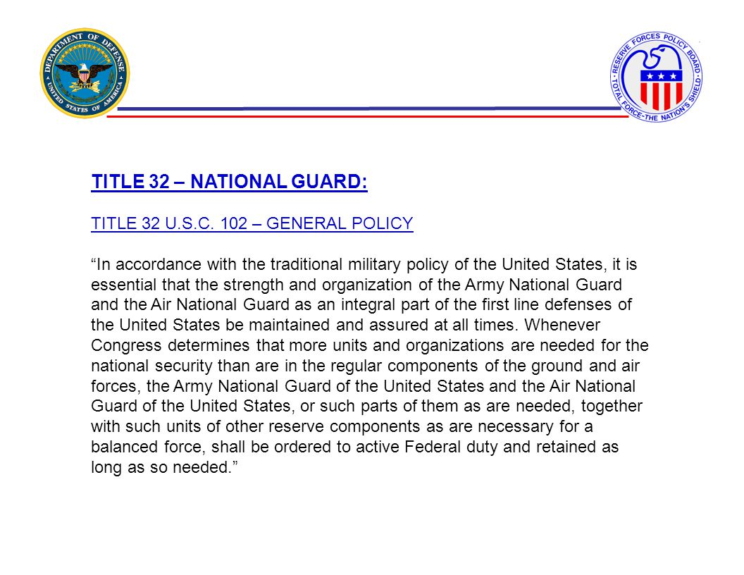 TITLE 32 – NATIONAL GUARD: