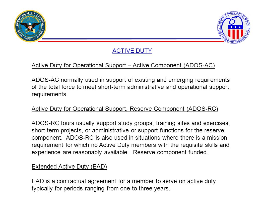 ACTIVE DUTY Active Duty for Operational Support – Active Component (ADOS-AC)