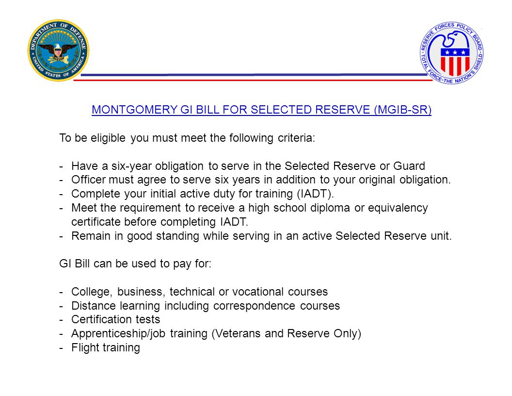MONTGOMERY GI BILL FOR SELECTED RESERVE (MGIB-SR)