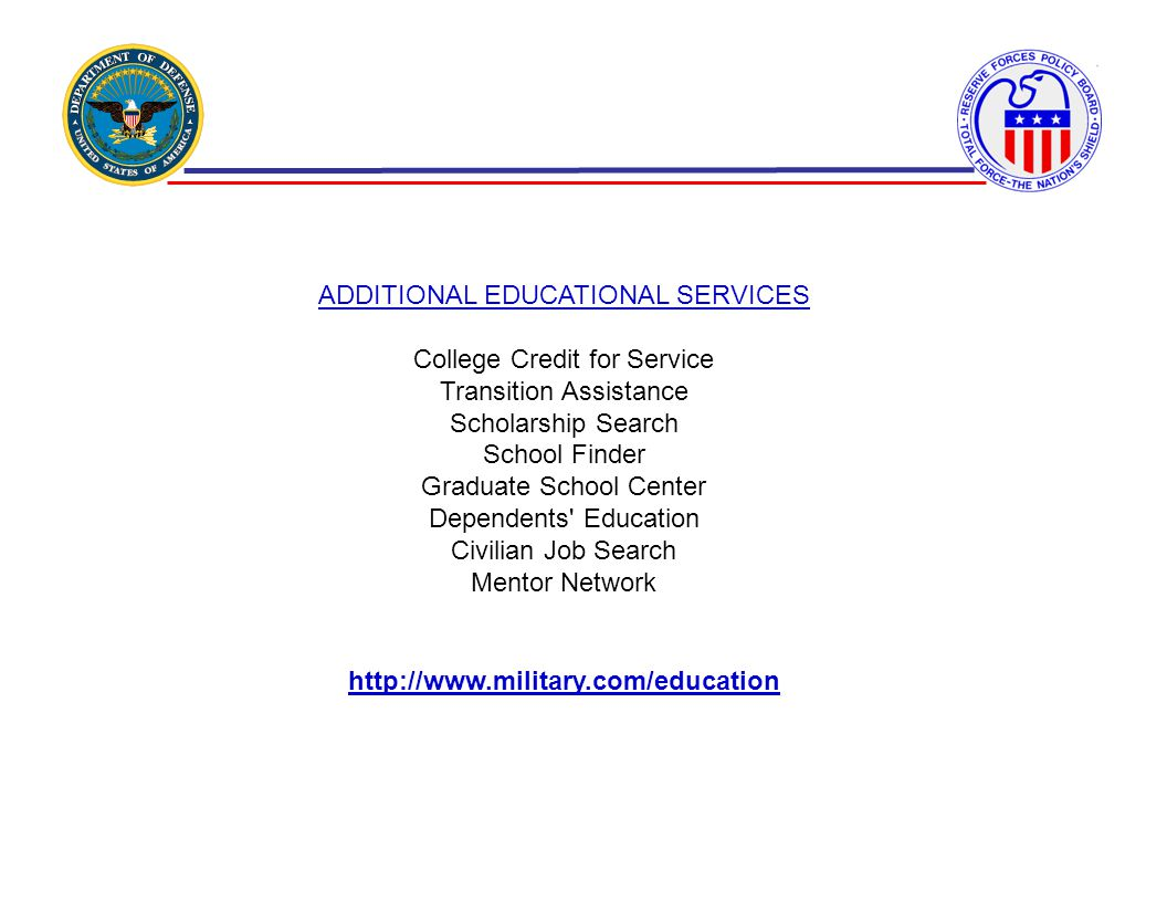 ADDITIONAL EDUCATIONAL SERVICES College Credit for Service